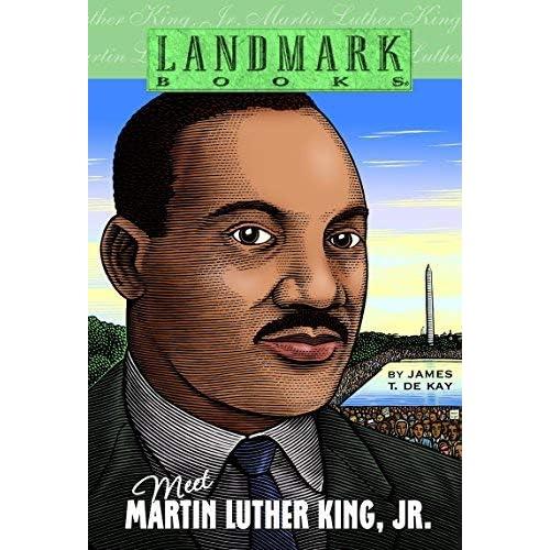 Meet Martin Luther King, Jr. (Landmark Books) by James T. de Kay (2001-01-02)