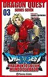 Dragon Quest VII nº 03/14: Fragmentos de un mundo olvidado par Fujiwara
