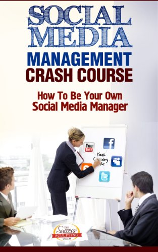 social-media-management-crash-course-how-to-be-your-own-social-media-manager-english-edition