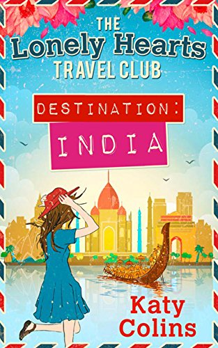 Destination India (Lonely Hearts Travel Club)