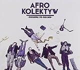 Songtexte von Afro Kolektyw - Piosenki po polsku