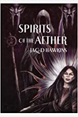 Spirits of the Aether (Spirits of the Earth) Paperback