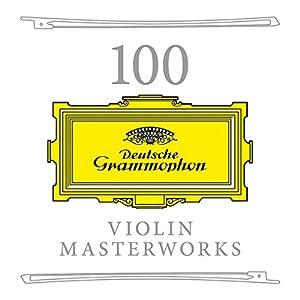 100 Violin Masterworks from Decca (UMO) Classics