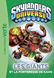 Skylanders 11 - Les Giants et la forteresse de Kaos