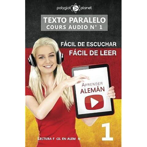 Aprender alemán - Texto paralelo   Fácil de leer   Fácil de escuchar: Lectura fácil en alemán: Volume 1 (CURSO EN