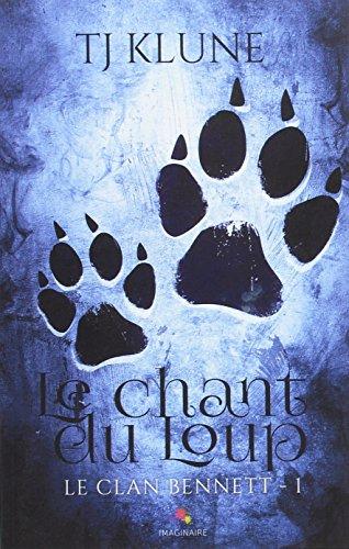 Le chant du Loup: Le clan Bennett, T1 par Collectif
