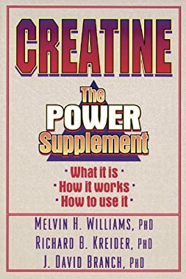 Creatine: The Power Supplement from Human Kinetics Publishers