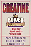 Creatine: The Power Supplement - Best Reviews Guide