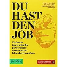 Du hast den Job (Pons - Curso Autoaprendizaje)