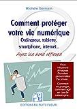 """Afficher """"Comment protéger votre vie numérique"""""""