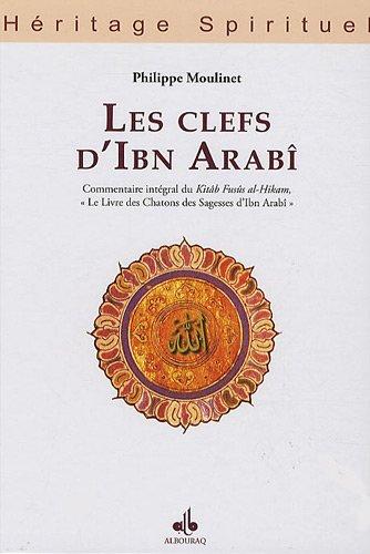 Les Clefs d'Ibn Arabî