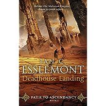 Deadhouse Landing: Path to Ascendancy Book 2