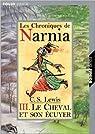 Les Chroniques de Narnia, tome 3 : Le Cheval et son écuyer de Clive Staples Lewis par C. S. Lewis