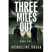 Three Miles Out: Book One