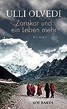 Image de Zanskar und ein Leben mehr: Roman