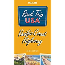 Road Trip USA Pacific Coast Highway (Fourth Edition)