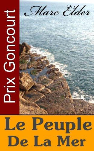 Le Peuple de la Mer (Prix Goncourt) par Marc Elder