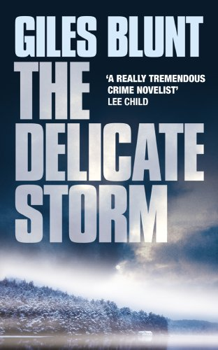 The Delicate Storm (English Edition) por Giles Blunt
