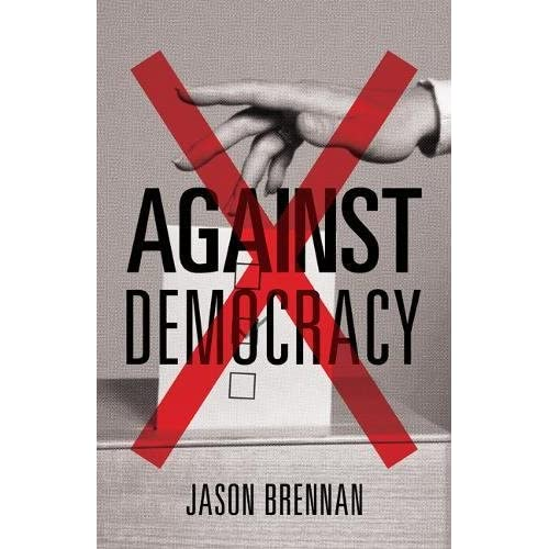 Against Democracy : New Preface by the Author