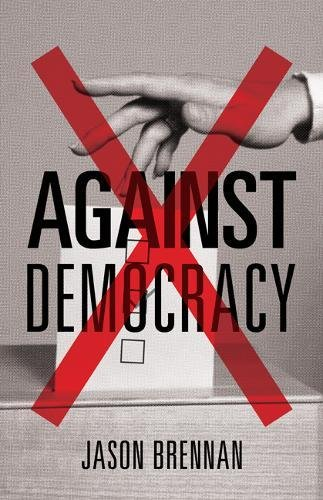 Against Democracy: New Preface by the Author -