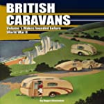 British Caravans: Makes Founded Befor...