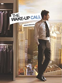 The Wake-Up Call (English Edition) de [Eriksson, Jonas]