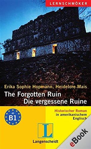 The Forgotten Ruin - Die vergessene Ruine: Die vergessene Ruine (Langenscheidt Lernschmöker)