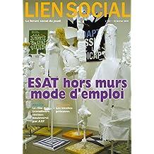 ESAT hors murs, mode d'emploi (Lien Social t. 961)