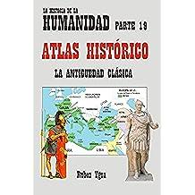 ATLAS HISTÓRICO DE LA ANTIGÜEDAD