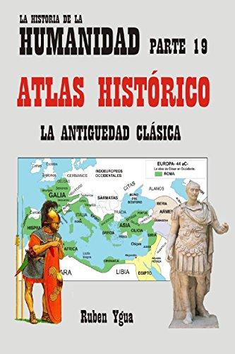 ATLAS HISTÓRICO DE LA ANTIGÜEDAD par Ruben Ygua
