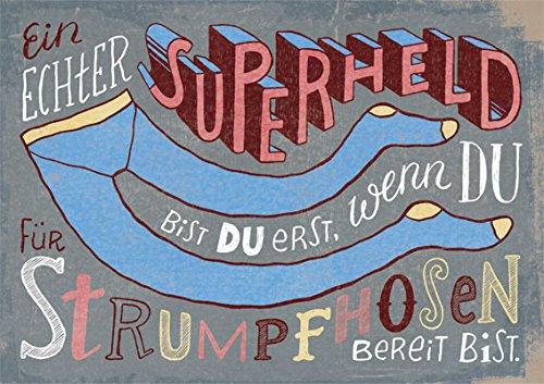 Postkarte A6 • 78833 ''Superheld'' von Inkognito • Künstler: Lilli Bravo • Weisheit • Text • Mutmacher (Superhelden Strumpfhosen)