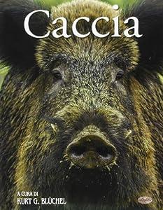 I 10 migliori libri sulla caccia