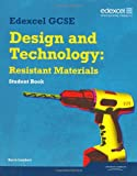 Edexcel GCSE Design and Technology Resistant Materials Student Book (Edexcel GCSE Design and Tech 2009)