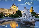Traumhaftes Wien 2018 (Wandkalender 2018 DIN A4 quer): 12 atemberaubende Fotografien aus dem facettenreichen Wien (Monatskalender, 14 Seiten ) (CALVENDO Orte)