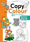 Copy Colour & Write Along: Action Words