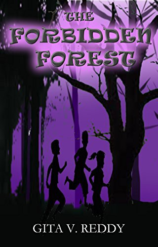 The Forbidden Forest (Short Chapter Books for Ages 8-10 Book 3)