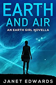 Earth and Air: An Earth Girl Novella (EGN Book 2) (English Edition) di [Edwards, Janet]