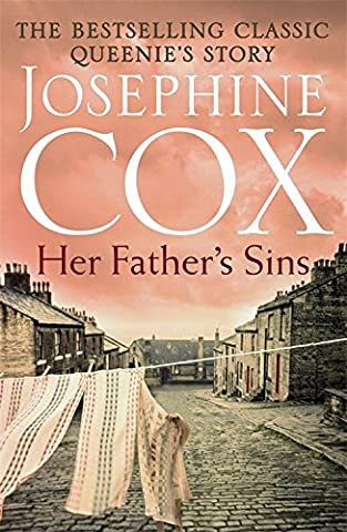 Her Father's Sins: An extraordinary saga of hope against the odds (Queenie's Story, Book 1)