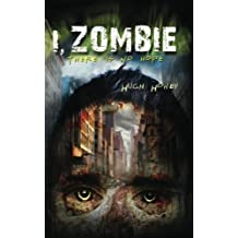 I, Zombie by Hugh Howey (2012-08-15)