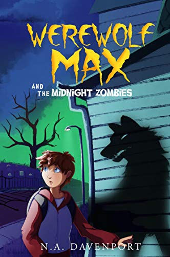 Werewolf Max and the Midnight Zombies (English Edition)