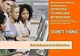 BASISWISSEN - GEPRÜFTER TECHNISCHER BETRIEBSWIRT - BQ - BETRIEBSWIRTSCHAFTSLEHRE