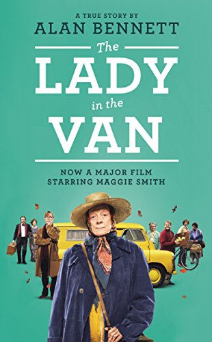 The Lady in the Van (The Alan Bennett Collection Book 1) di Alan Bennett