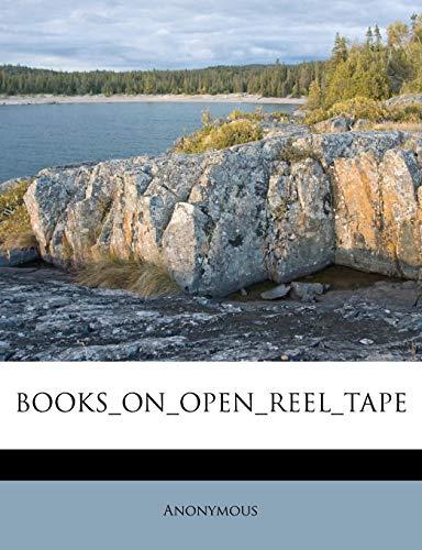 Books_on_open_reel_tape (Tape Open Reel)