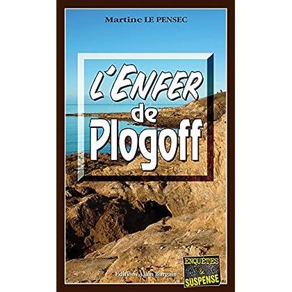 L'Enfer de Plogoff: Léa Mattei, gendarme et détective - Tome 2