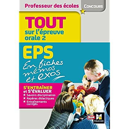 Concours Enseignement Admission Oral 2 EPS et connaissance du Système éducatif en fiches mémos