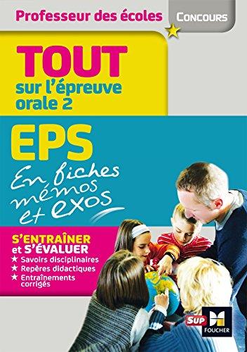Concours Enseignement Admission Oral 2 EPS et connaissance du Système éducatif en fiches mémos par Eric Tisserand