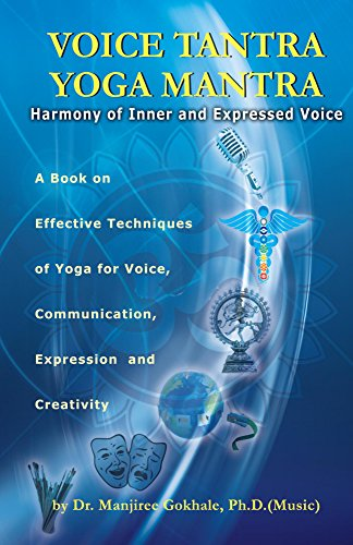 Voice Tantra Yoga Mantra: Effective Techniques of Yoga to ...