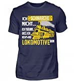 Lokomotive Shirt · Geschenk für Eisenbahn-Fans · Zug · Züge · Spruch: Ich Schnarche Nicht - Herren Shirt