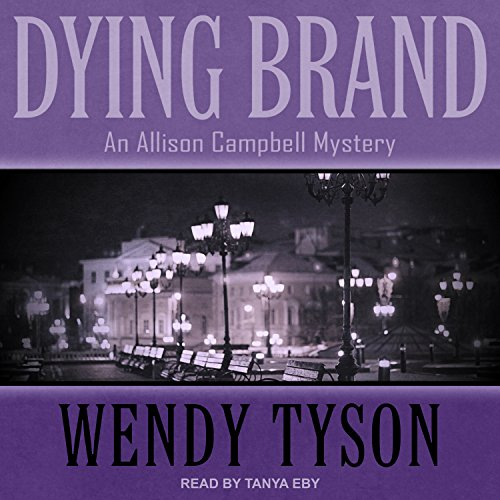 Dying Brand (Allison Campbell Mystery)