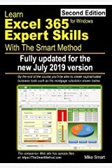 Learn Excel 365 Expert Skills with The Smart Method: Second Edition: updated for the July 2019 Semi-Annual version 1902 Paperback
